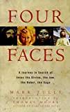 img - for Four Faces: A Journey in Search of Jesus the Divine, the Jew, the Rebel, the Sage book / textbook / text book
