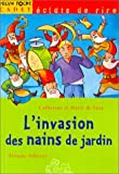 """Afficher """"L'Invasion des nains de jardin"""""""