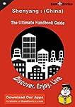Ultimate Handbook Guide to Shenyang :...