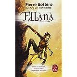 Ellana (Le Pacte des Marchombres, tome 1)par Pierre Bottero