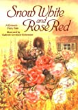 Snow White and Rose Red: A Grimm's Fairy Tale (v. 1)