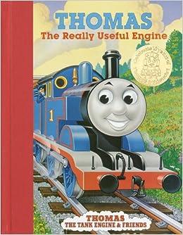 Thomas the Really Useful Engine (Thomas the Tank Engine & Friends