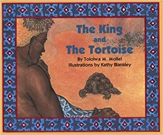 The King and the Tortoise written by Tololwa M. Mollel