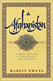 Book cover for Afghanistan: A Short History of Its People and Politics