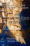 img - for The Sacred Rota: Waking God Book Two book / textbook / text book