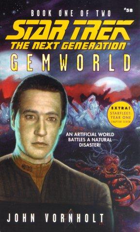 Gemworld Book One of Two (Star Trek The Next Generation, No 58), JOHN VORNHOLT