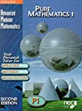 Advanced Modular Mathematics - Pure Mathematics 1: Vol 1 Stephen Webb