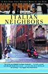 Italian Neighbors Or, a Lapsed Anglo-Saxon in Verona