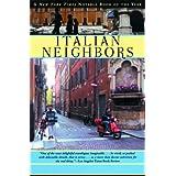 Italian Neighbors ~ Tim Parks