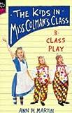 Class Play (0590138847) by Martin, Ann M.