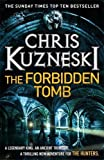 Chris Kuzneski By Chris Kuzneski - The Forbidden Tomb (Hunters 2)