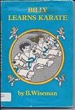 Billy Learns Karate (0030166012) by Wiseman, Bernard