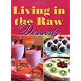 Living in the Raw Desserts