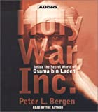 Holy War, Inc: Inside the Secret World of Osama bin Laden