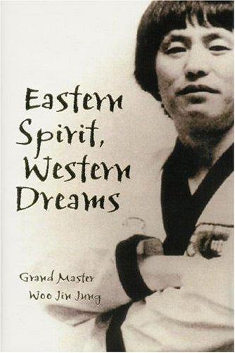Eastern Spirit, Western Dreams