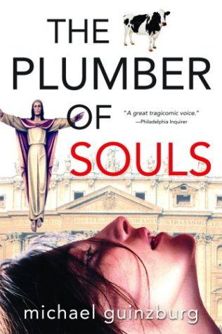 Plumber of Souls, MICHAEL GUINZBURG