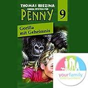 Gorilla mit Geheimnis (Sieben Pfoten für Penny 9) | Thomas Brezina