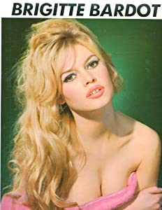 brigitte bardot und immer lockt das weib. Black Bedroom Furniture Sets. Home Design Ideas