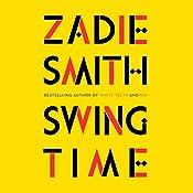 Swing Time   [Zadie Smith]