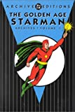Golden Age, The: Starman - Archives, VOL 01