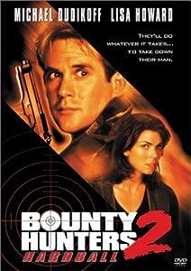 Bounty Hunters 2 - Hardball