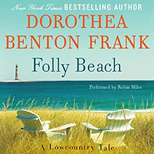 Folly Beach: A Lowcountry Tale | [Dorothea Benton Frank]