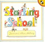 Starting School (Picture Puffin) (014050737X) by Ahlberg, Janet