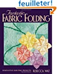 Fantastic Fabric Folding: Innovative...