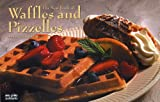 The New Book of Waffles and Pizzelles (Nitty Gritty Cookbooks) (1558672788) by German, Donna Rathmell