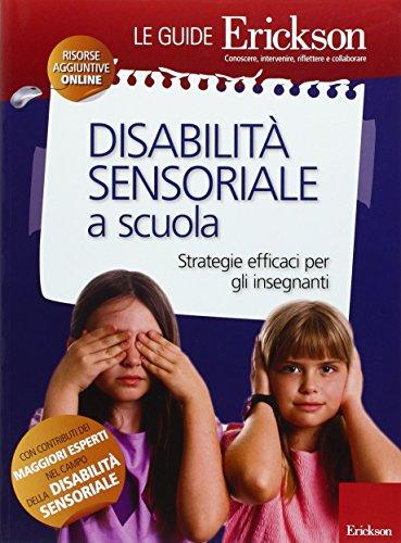 Disabilit-sensoriale-a-scuola-Strategie-efficaci-per-gli-insegnanti-Con-aggiornamento-on-line