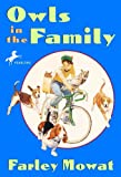 Owls in the Family (0881038636) by Mowat, Farley