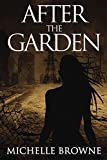After the Garden (The Memory Bearers Saga Book 1)