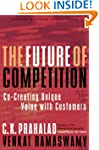 The Future of Competition: Co-Creatin...