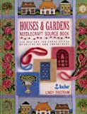img - for Houses and Gardens Needlecraft Source Book: Two Hundred Fifty Designs for Cross Stitch... book / textbook / text book
