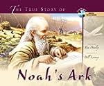 True Story Of Noah'S Ark, The W/Cd