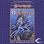 The Dargonesti: Dragonlance: Lost Histories, Book 3 (       UNABRIDGED) by Paul B. Thompson, Tonya C. Cook Narrated by Gregory St. John