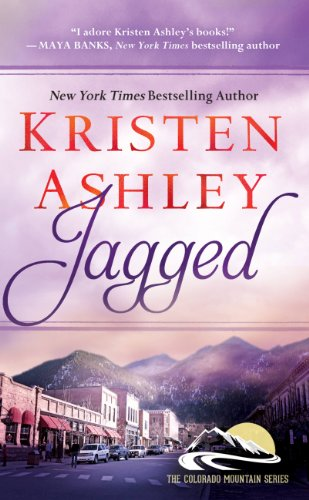 Jagged (Colorado Mountain) by Kristen Ashley