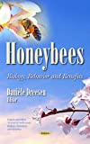 img - for Honeybees: Biology, Behavior and Benefits (Insects and Other Terrestrial Arthropods: Biology, Chemistry and Behavior) book / textbook / text book