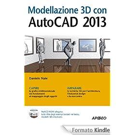 Modellazione 3d con autocad 2013 guida completa ebook for Modellazione 3d gratis
