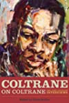 Coltrane on Coltrane: The John Coltra...