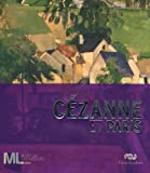 Cezanne Et Paris (French Edition) (2711858758) by Denis Coutagne
