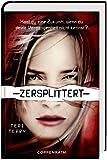 Zersplittert: Slated trilogy Bd. 2