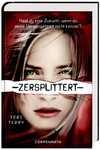 http://www.amazon.de/Zersplittert-Teri-Terry/dp/3649611848/ref=sr_1_1?ie=UTF8&qid=1414658427&sr=8-1&keywords=Zersplittert