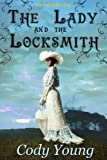 The Lady and the Locksmith (Victorian Romance)