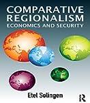 Comparative Regionalism: Economics an...