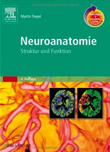 Neuroanatomie mit StudentConsult-Zugang: Struktur und Funktion