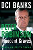 Peter Robinson DCI Banks: Innocent Graves (The Inspector Banks Series)