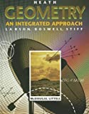 Geometry: An Integrated Approach (Heath) (0669453307) by Larson, Roland E.