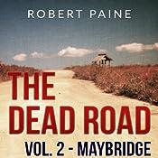 Maybridge: The Dead Road, Vol. 2 | Robert Paine