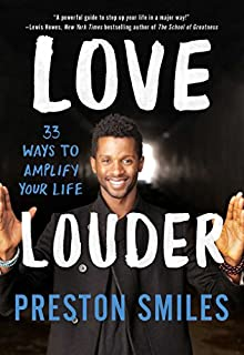 Book Cover: Love Louder: 33 Ways to Amplify Your Life